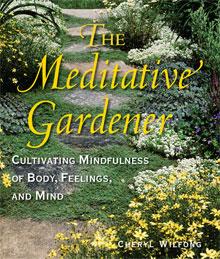 Order The Meditative Gardener